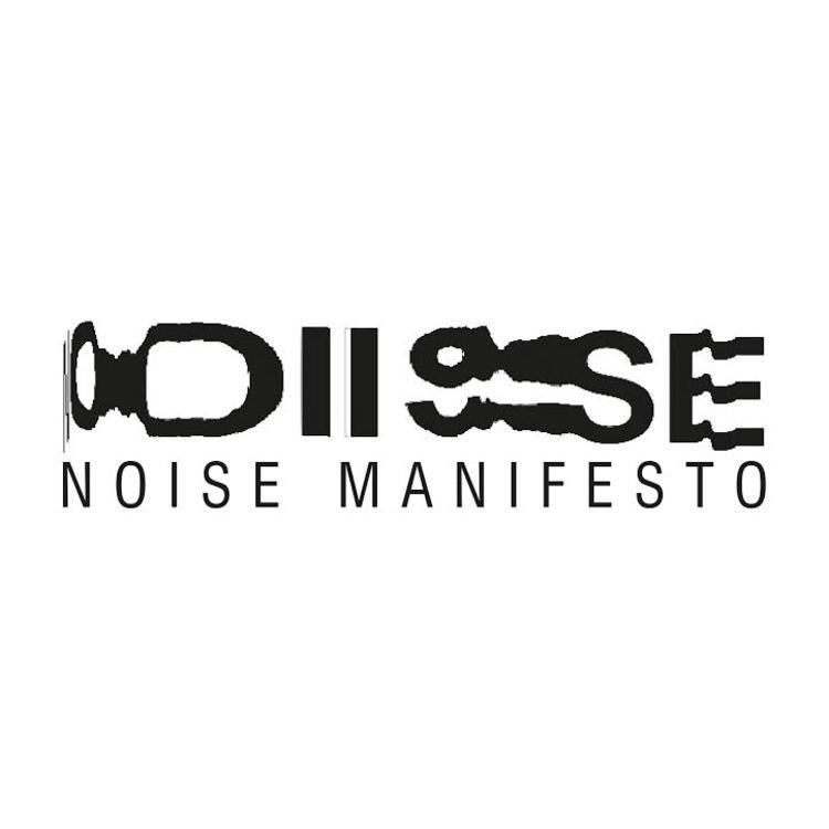 Noise Manifesto