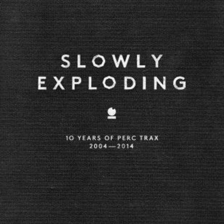 18669 slowly exploding 10 years perc trax