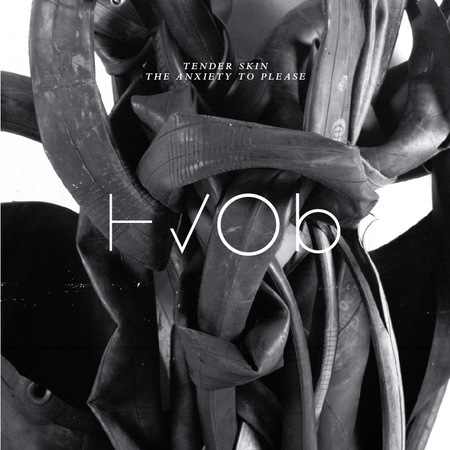 Hvob ep tender skin the anxiety to please cover