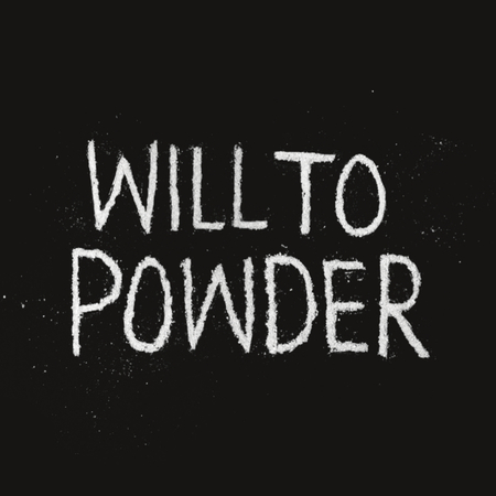 Will to powder %281%29