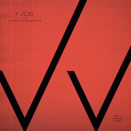 Single cover hvob and winston marshall the blame game
