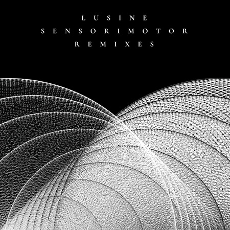 Artwork lusine sensorimotorremixes