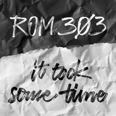 Artwork rom303 ittooksometime